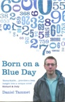Born on a Blue Day (Nascido num dia azul)