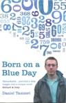 Born on a Blue Day (Nascido num dia azul)