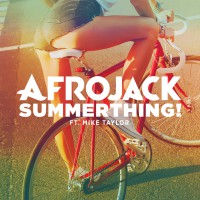 Summerthing Afrojack ft Mike Taylor